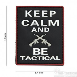 PATCH KEEP CALM BE TACTICAL